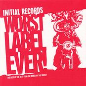 album Initial Records Worst Label Ever by Criteria