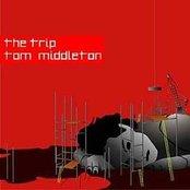 The Trip: Tom Middleton (disc 1)