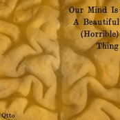 Our Mind Is A Beautiful (Horrible) Thing