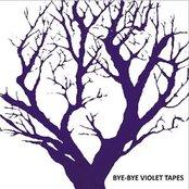 Bye-bye violet tapes EP