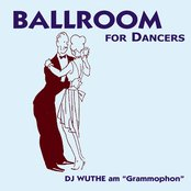 "Ballroom for Dancer (DJ Wuthe am ""Grammophon"")"