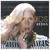 album Crazy Kids by Ke$ha