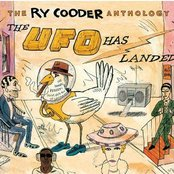 The Ry Cooder Anthology: The UFO Has Landed