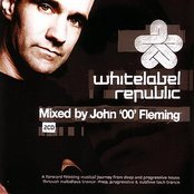 White Label Republic: Mixed by John '00' Fleming