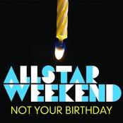 Not Your Birthday