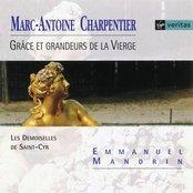 Charpentier - Grâce et grandeurs de la Vierge