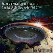 WaySide Chronicles Vol. 2 - The Anunnaki