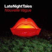 Late Night Tales: Nouvelle Vague