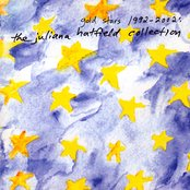 Gold Stars 1992-2002:  The Juliana Hatfield Collection