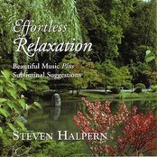 Effortless Relaxation--Beautiful Music plus Subliminal Suggestions