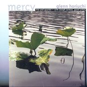 Glenn Horiuchi Trio / Gelenn Horiuchi Quartet: Mercy / Jump Start / Endpoints / Curl Out / Earthworks / Mind Probe / Null Set / Another Space (A)