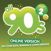 All 90s Part 2 (Remakes & Megamix)