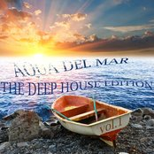 Aqua Del Mar (The Deep House Edition, Vol. 1)