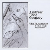 The Paramedic & Other Songs About Birds