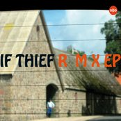 If Thief Remix EP