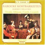 Antonio Vivaldi, Tomaso Albinoni, Arcangelo Corelli, Pietro Antonio Locatelli : Barocke kostbarkeiten