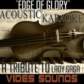 Edge Of Glory (Acoustic Karaoke Version) A Tribute To Lady Gaga