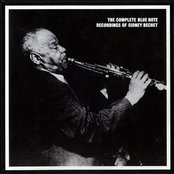 The Complete Blue Note Recordings Of Sidney Bechet