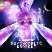Psychodelic Dropout