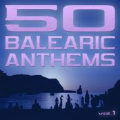 50 Balearic Anthems (Best of Ibiza Trance House, Vol.1)