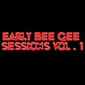 Early Bee Gee Sessions, Vol. 1