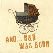 And... R&B Was Born