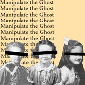 Manipulate the Ghost
