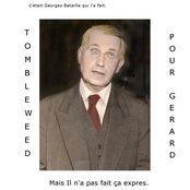 C'était Georges Bataille Qui l'a Fait, mais Il ne fait pas ça expres