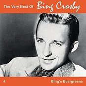 The Very Best of Bing, Vol. 4 - Bing's Great Evergreens