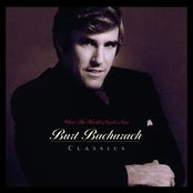 What The World Needs Now: Burt Bacharach Classics