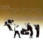 The Young and the Useless