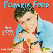 "Sea Cruise and other hits: Featuring the Complete ""Sea Cruise"" Album"