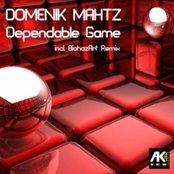 Domenik Mahtz - Dependable Game