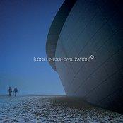 [Lonliness+Civilization]