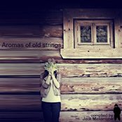 Aromas of old strings