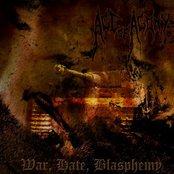 War, Hate, Blasphemy