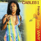 Cables & Friends Baby Why