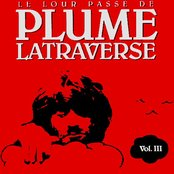 Le Lour Passé de Plume Latraverse Vol. III