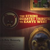 The String Quartet Tribute to Kanye West
