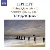 Tippett, M.: String Quartets, Vol. 1 - Nos. 1, 2, 4
