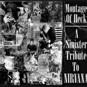 Montage of Heck: A Sinister Tribute to Nirvana