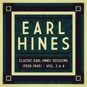Classic Earl Hines Sessions (1928-1945) - Vol. 3 & 4