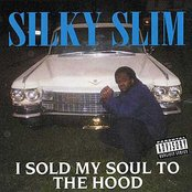 I Sold My Soul To The Hood
