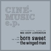 Born Sweet / The Winged Man (Original Motion Picture Soundtracks)