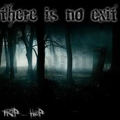 There is no exit
