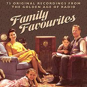 Family Favourtites - 75 Original Recordings From The Golden Age Of Radio