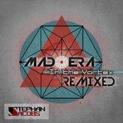 Mad Era & In The Vortex: Remixed