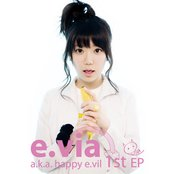 e.via a.k.a. happy e.vil
