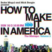 How to Make It in America: The Mixtape, Volume 2