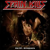 Spain Kills: Vol. 07, Part 2: Grindcore